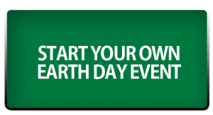 Start Your Own Earth Day Event